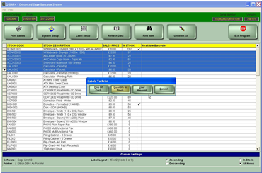 Sage Barcode Products Single or multiple items can be selected then one of each, the current quantity in stock or a user defined amount of labels can be printed.